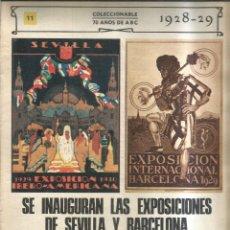 Coleccionismo de Revistas y Periódicos: SE INAGURAN LAS EXPOSICIONES DE SEVILLA Y BARCELONA. 1928-29 - ABC. Lote 255394075