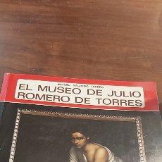 Coleccionismo de Revistas y Periódicos: EL MUSEO DE JULIO ROMERO DE TORRES - MIGUEL SALCEDO HIERRO-EDITORIAL .FOTOS.ZUBILLAGA CORDOBA. Lote 255486830