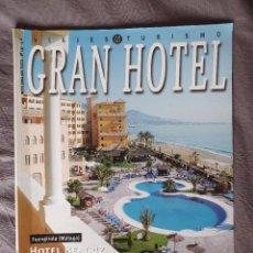 Coleccionismo de Revistas y Periódicos: REVISTA GRAN HOTEL Nº 137 ABRIL 05 ESPECIAL MÁLAGA. Lote 255936290