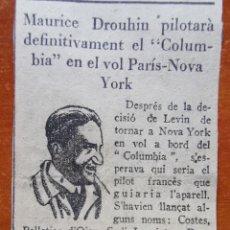 Coleccionismo de Revistas y Periódicos: RECORTE DE PERIÓDICO DEL PILOTO DE AVIONES, MAURICE DROUHIN DE 1920S. COLUMBIA, PARÍS - NEW YORK. Lote 256076160