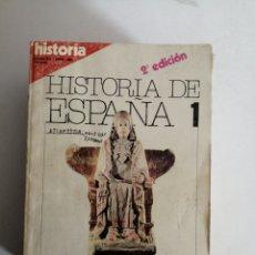 Collezionismo di Riviste e Giornali: HISTORIA DE ESPAÑA HISTORIA 16 COMPLETA 13 NÚMEROS. Lote 257477720
