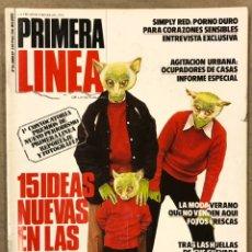 Coleccionismo de Revistas y Periódicos: PRIMERA LÍNEA N° 26 (1987). SIMPLY RED, MARTIN SCORSESE, LOS BRINCOS, CHE GUEVARA, SQUATERS, MODA VE. Lote 257840150