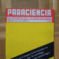 Coleccionismo de Revistas y Periódicos: REVISTA PARACIENCIA Nº 2 TERCER MILINIO. OVNIS. TRIANGULO BERMUDAS. URI GELLER. MACCHU PICCHU. VER. Lote 258827225