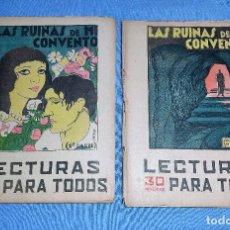 Coleccionismo de Revistas y Periódicos: LECTURAS PARA TODOS LAS RUINAS DE MI CONVENTO PARTE 1 Y 2 AÑO 1934. Lote 259311780