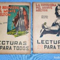 Coleccionismo de Revistas y Periódicos: LECTURAS PARA TODOS LA HECHICERA DEL MONTE MELTON PARTE 1 Y 2 AÑO 1934. Lote 259312830