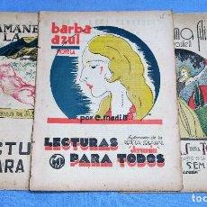 Coleccionismo de Revistas y Periódicos: LECTURAS PARA TODOS BARBA AZUL - EL AMANECER DE LA DICHA - MI PRIMA FILIS AÑOS 30. Lote 259313470