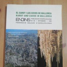 Coleccionismo de Revistas y Periódicos: EL CARST I LES COVES DE MALLORCA (ENDINS Nº 20) PUBLICACIÓ D'ESPELEOLOGIA. Lote 259854770