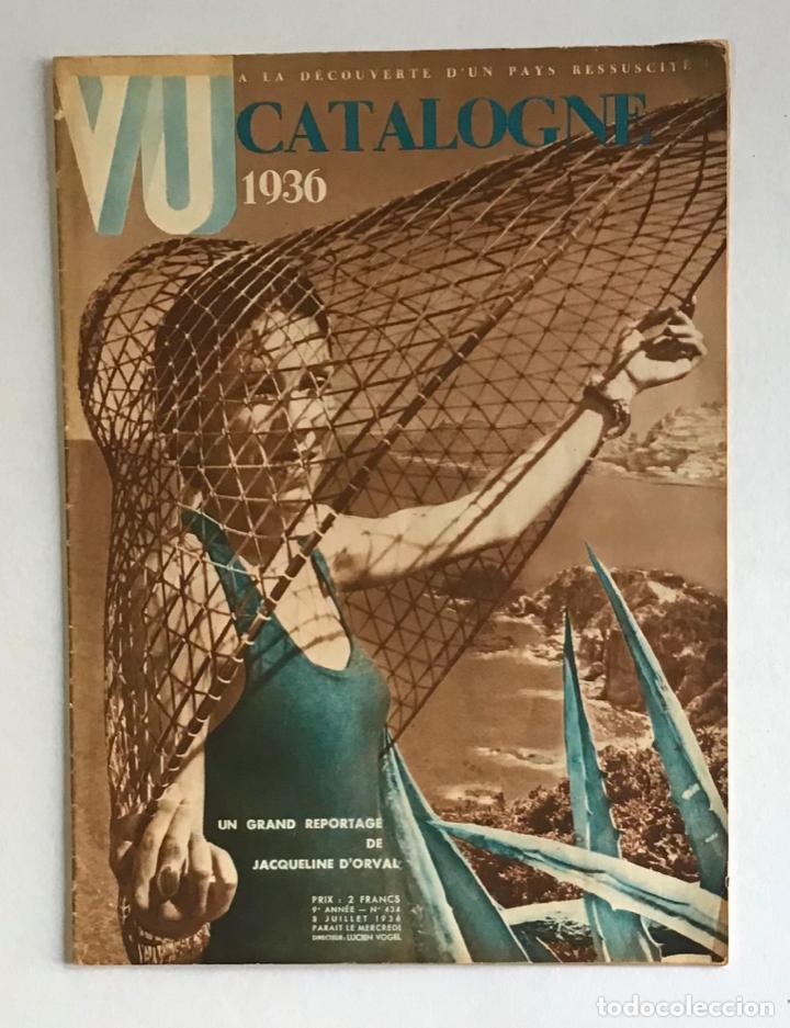 VU. A LA DÉCOUVERTE D'UN PAYS RESSUCITÉ. CATALOGNE. 9 ANNÉ, N.º 434. 8 JULLIET 1936. GUERRA CIVIL (Coleccionismo - Revistas y Periódicos Antiguos (hasta 1.939))