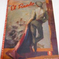 Coleccionismo de Revistas y Periódicos: EL RUEDO Nº 351 MARZO 1951 - BUEN ESTADO-IMPORTANTE LEER DESCRIPCIÓN Y ENVIOS. Lote 261191460