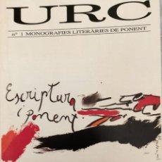 Coleccionismo de Revistas y Periódicos: URC NÚM 1. ESCRIPTURA I PONENT AJUNTAMENT DE LEIDA-DE TARREGA. Lote 261235735