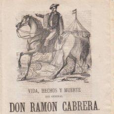 Coleccionismo de Revistas y Periódicos: SIGLO XIX- CARLISMO - VIDA Y OBRA DEL GENERAL CABRERA - EN SUC. ANTONIO BOSH - BARCELONA -. Lote 262074180