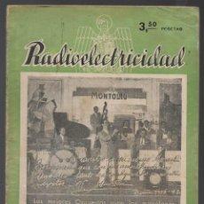 Coleccionismo de Revistas y Periódicos: REVISTA -RADIOELECTRICIDAD- Nº 39.- AÑO 1942.-VER FOTOS. Lote 262123720