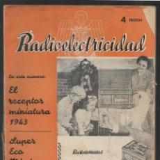 Coleccionismo de Revistas y Periódicos: REVISTA -RADIOELECTRICIDAD- Nº 46.- AÑO 1943.-VER FOTOS. Lote 262123830