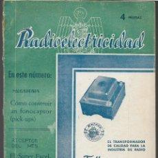 Coleccionismo de Revistas y Periódicos: REVISTA -RADIOELECTRICIDAD- Nº 48.- AÑO 1943-VER FOTOS. Lote 262124065