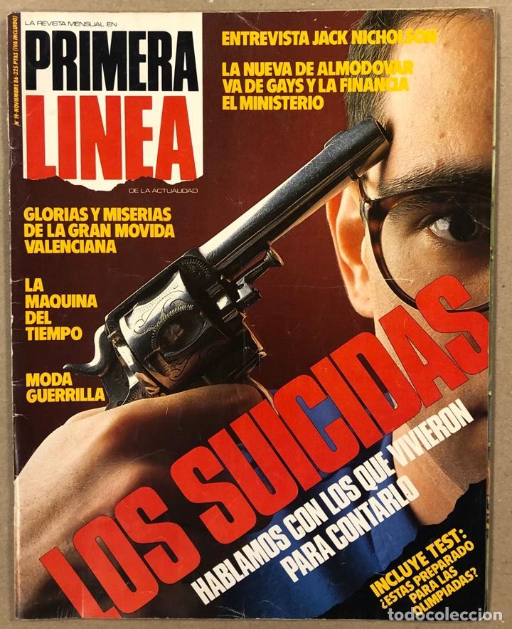 PRIMERA LÍNEA N° 19 (1986). PEDRO ALMODÓVAR, MOVIDA VALENCIANA, JACK NICHOLSON,.., (Coleccionismo - Revistas y Periódicos Modernos (a partir de 1.940) - Otros)
