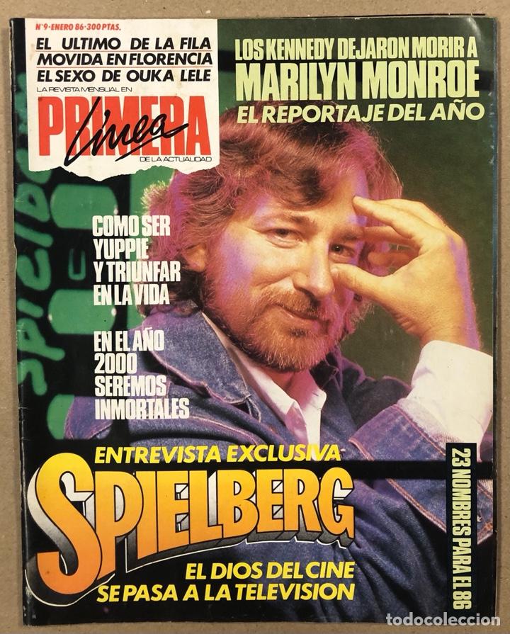 PRIMERA LÍNEA N° 9 (1986). EL ÚLTIMO DE LA FILA, OUKA LELE, SPIELBERG, MARILYN MONROE,... (Coleccionismo - Revistas y Periódicos Modernos (a partir de 1.940) - Otros)