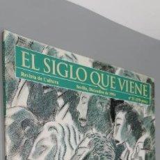 Coleccionismo de Revistas y Periódicos: REVISTA DE CULTURA EL SIGLO QUE VIENE. SEVILLA, DICIEMBRE 1994. Nº 22. PP. 63. Lote 262932780