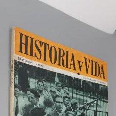 Coleccionismo de Revistas y Periódicos: AGOSTO DE 1944 ESPAÑOLES EN LA LIBERACION DE PARIS HISTORIA Y VIDA NR 36 1971. Lote 262933130