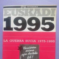 Colecionismo de Revistas e Jornais: DIARIO EGIN ANUARIO EUSKADI 1995 LA GUERRA SUCIA 1975-1995. Lote 263280175