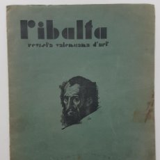 Coleccionismo de Revistas y Periódicos: RIBALTA. REVISTA VALENCIANA D'ART 11. DESEMBRE 1935. EMILI ALIAGA (BAYARRI).RAMON MATEU.MARCED FURIO. Lote 265219784