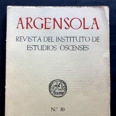 Coleccionismo de Revistas y Periódicos: ARGENSOLA 30 ( 1957 ) REV. ESTUDIOS OSCENSES / FRAGA SIGLO XII / SAN VICTORIAN - SOBRARBE / BROTO /. Lote 266131538