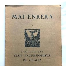 Coleccionismo de Revistas y Periódicos: MAI ENRERA / EXCURSIONISTA DE GRACIA 1935 / LA CREU DE LÁBAT GUIMERA RETORNADA A POBLET. Lote 266133458