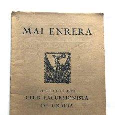 Coleccionismo de Revistas y Periódicos: MAI ENRERA / EXCURSIONISTA DE GRACIA 1935 / LES VALLS DEL LLIERCA / GARROTXA. Lote 266134388