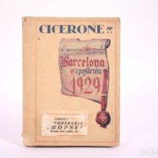 Coleccionismo de Revistas y Periódicos: ANTIGUA GUÍA CICERONE DE BARCELONA EXPOSICIÓN 1929 - IMPRENTA ROMANA AÑO 1929 - EXPOSICIÓN UNIVERSAL. Lote 266881324