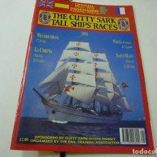 Coleccionismo de Revistas y Periódicos: PROGRAMA OFICIAL THE CUTTY SARK TALL SHIPS RACES - AÑO 1994 - N 9. Lote 266914329