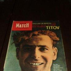 """Coleccionismo de Revistas y Periódicos: PARIS MATCH - Nº 645 - 1961 - """"TITOV"""". Lote 267064814"""