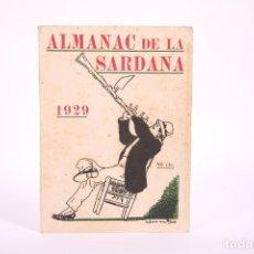 Coleccionismo de Revistas y Periódicos: ALMANAQUE EN CATALÁN - ALMANAC DE LA SARDANA 1929 - IMPRENTA RAFOLS - PORTADA DE JUNCEDA. Lote 267069919