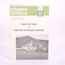 Coleccionismo de Revistas y Periódicos: NOTICIARIO TURÍSTICO - VALLE DE TENA Y NIEVE EN EL PIRINEO OSCENSE Nº 305 - AÑO 1970. Lote 267070024
