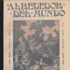 Coleccionismo de Revistas y Periódicos: REVISTA ALREDEDOR DEL MUNDO- 1917 *EJÉRCITO USA EQUIPO * AGUAMANIL * FISIOGNOMÍA * CARTAGO *. Lote 268255294