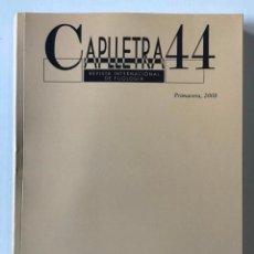 Coleccionismo de Revistas y Periódicos: CAPLLETRA. REVISTA INTERNACIONAL DE FILOLOGIA. NÚM. 44. - [REVISTA.]. Lote 268293864