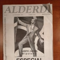Coleccionismo de Revistas y Periódicos: REVISTA ALDERDI N° 18 ESPECIAL SABINO ARANA. 25 DE NOVIEMBRE DE 1988 PARTIDO NACIONALISTA VASCO. Lote 268310489