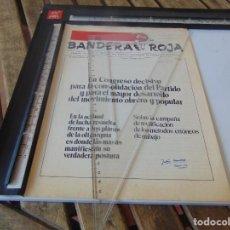 Collectionnisme de Revues et Journaux: TRANSICION ,PANFLETO , REVISTA BANDERA ROJA ORGANO DEL COMITE CENTRAL PARTIDO COMUNISTA DE ESPAÑA. Lote 268764494