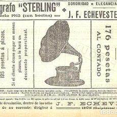 Coleccionismo de Revistas y Periódicos: 1913 HOJA REVISTA PUBLICIDAD ANUNCIO GRAMÓFONO FONÓGRAFO 'STERLING' DE ECHEVESTE IRÚN. Lote 268915954