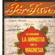 Coleccionismo de Revistas y Periódicos: POR FAVOR. Nº 33. NO CONFUNDIR LA AMNISTIA CON .. . 17 FEBRERO 1975. (B/58). Lote 268964604