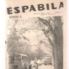 Coleccionismo de Revistas y Periódicos: ESPABÍLA. Nº 7. SEVILLA. DISTRITO X. MAYO 1989. (B/58). Lote 268966459
