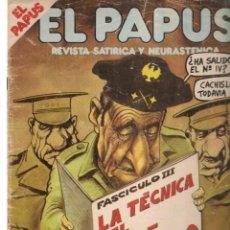 Coleccionismo de Revistas y Periódicos: EL PAPUS. REVISTA SATÍRICA Y NEURASTENICA. Nº 441. LA TECNICA DEL GOLPE DE ESTADO. OCTB, 1982.(B/58). Lote 268968104