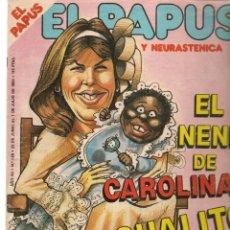 Coleccionismo de Revistas y Periódicos: EL PAPUS. REVISTA SATÍRICA Y NEURASTENICA. Nº 528. EL NENE DE CAROLINA.., 1 JULIO 1984. (B/58). Lote 268968399