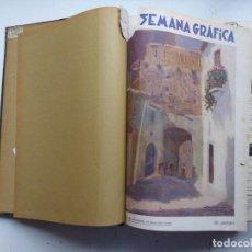Coleccionismo de Revistas y Periódicos: LA SEMANA GRAFICA, REVISTA SEMANAL ILUSTRADA - 1 TOMO - 26 NUMEROS - AÑO 1928. Lote 269134378