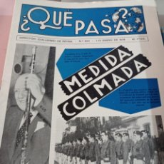 Coleccionismo de Revistas y Periódicos: IMPRESIONANTE LOTE REVISTAS CORRELATIVAS ¿QUÉ PASA? Nº 624 (ENERO-78) A 709 (JULIO-81) REF. UR MES. Lote 269187942