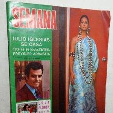 Coleccionismo de Revistas y Periódicos: REVISTA SEMANA 1613 ENERO 1971 JULIO IGLESIAS ISABEL PRESLEY LOLA FLORES. Lote 269250428