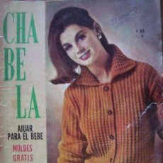 Coleccionismo de Revistas y Periódicos: CHABELA 331 863 MODA SIN MOLDES. Lote 269518168