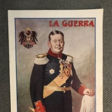 Collectionnisme de Revues et Journaux: LA GUERRA ILUSTRADA. DIRECTOR AUGUSTO RIERA NO.42, (1A. GUERRA MUNDIAL) MIGUEL SEGUÍ. EDITORES…. Lote 269577673
