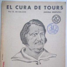 Coleccionismo de Revistas y Periódicos: EL CURA DE TOURS POR H. DE BALZAC REVISTA LITERA AÑOS 30 21X28 CM.. Lote 269646778