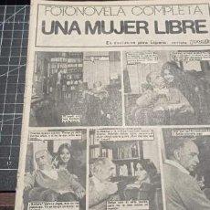 Coleccionismo de Revistas y Periódicos: FOTONOVELA COMPLETA UNA MUJER LIBRE EDITADA POR LA REVISTA PRONTO AÑOS 80. Lote 270182473