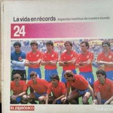 Coleccionismo de Revistas y Periódicos: LA VIDA EN RECORDS - N 24 - AÑOS 80 - SUPLEMENTO. Lote 270187428