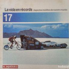 Coleccionismo de Revistas y Periódicos: LA VIDA EN RECORDS - N 17 - AÑOS 80 - SUPLEMENTO. Lote 270187573
